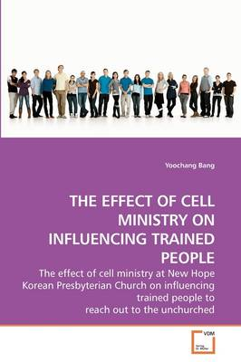 The Effect of Cell Ministry on Influencing Trained People