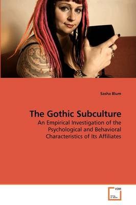 The Gothic Subculture