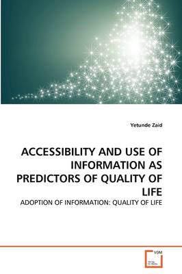 Accessibility and Use of Information as Predictors of Quality of Life