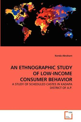 An Ethnographic Study of Low-Income Consumer Behavior