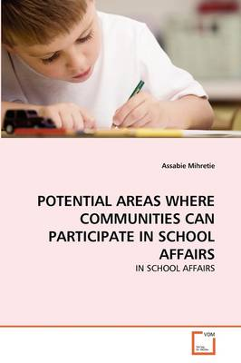 Potential Areas Where Communities Can Participate in School Affairs