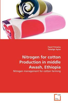 Nitrogen for Cotton Production in Middle Awash, Ethiopia