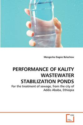 Performance of Kality Wastewater Stabilization Ponds