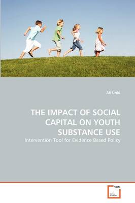 The Impact of Social Capital on Youth Substance Use