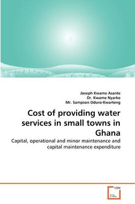 Cost of Providing Water Services in Small Towns in Ghana
