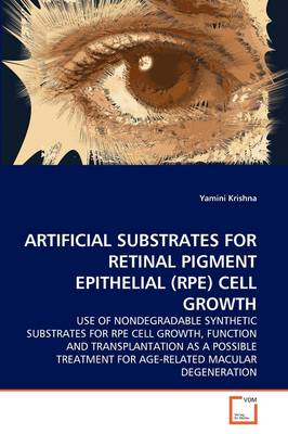 Artificial Substrates for Retinal Pigment Epithelial (Rpe) Cell Growth