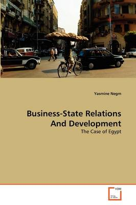 Business-State Relations and Development