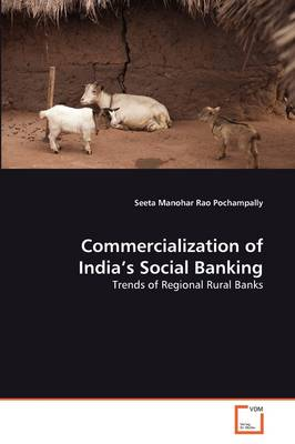 Commercialization of India's Social Banking