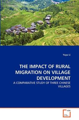 The Impact of Rural Migration on Village Development
