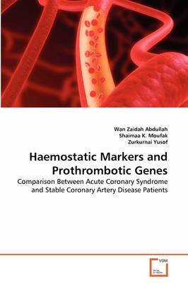 Haemostatic Markers and Prothrombotic Genes