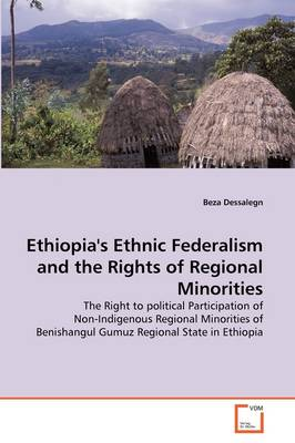 Ethiopia's Ethnic Federalism and the Rights of Regional Minorities