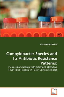 Campylobacter Species and Its Antibiotic Resistance Patterns