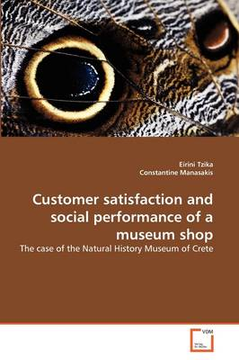 Customer Satisfaction and Social Performance of a Museum Shop