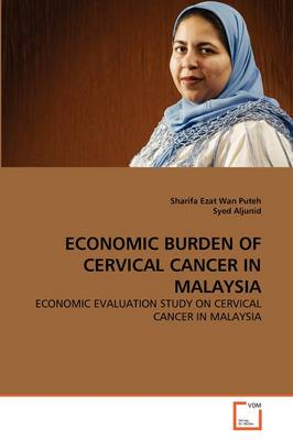 Economic Burden of Cervical Cancer in Malaysia