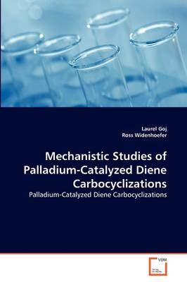 Mechanistic Studies of Palladium-Catalyzed Diene Carbocyclizations