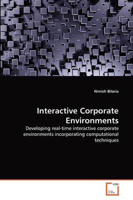 Interactive Corporate Environments