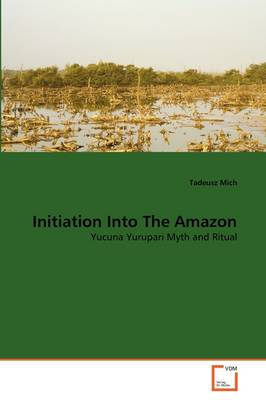 Initiation Into the Amazon