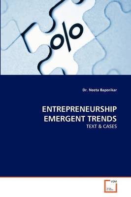 Entrepreneurship Emergent Trends
