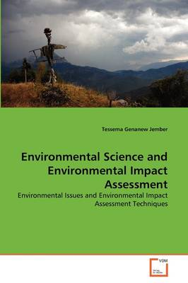 Environmental Science and Environmental Impact Assessment