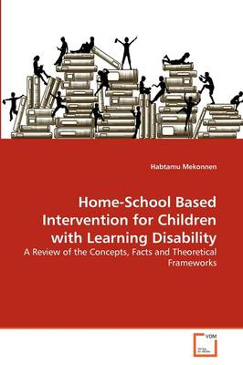 Home-School Based Intervention for Children with Learning Disability