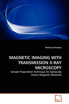 Magnetic Imaging with Transmission X-Ray Microscopy