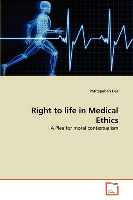 Right to Life in Medical Ethics
