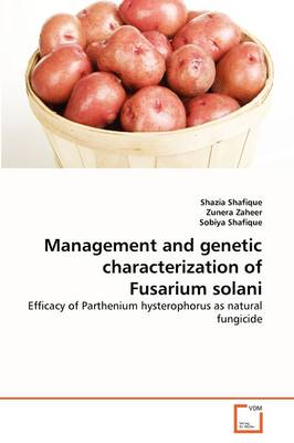Management and Genetic Characterization of Fusarium Solani