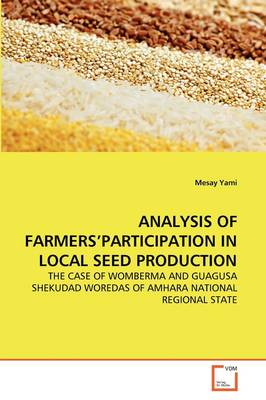 Analysis of Farmers'participation in Local Seed Production
