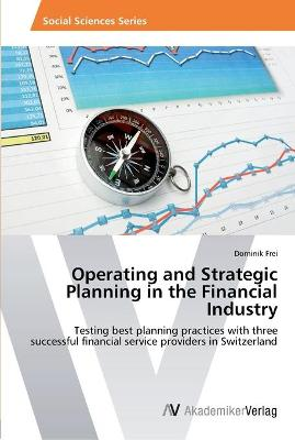 Operating and Strategic Planning in the Financial Industry