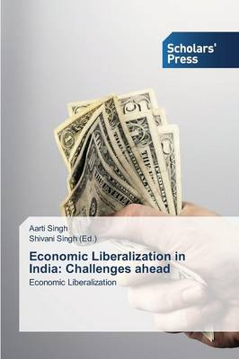 Economic Liberalization in India: Challenges Ahead