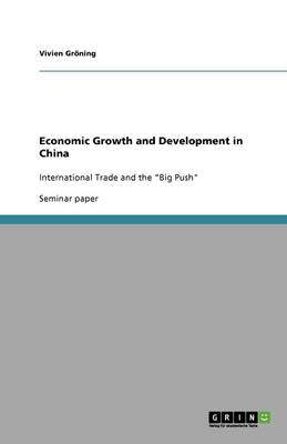 Economic Growth and Development in China