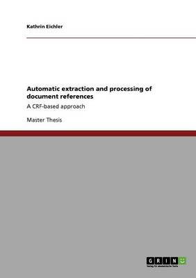 Automatic Extraction and Processing of Document References