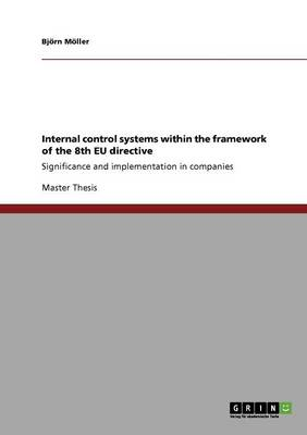 Internal Control Systems Within the Framework of the 8th Eu Directive