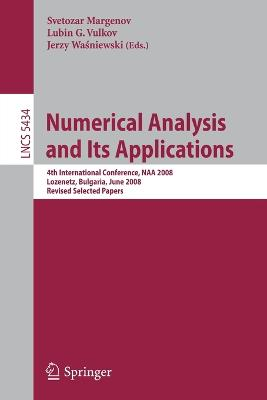 Numerical Analysis and Its Applications: 4th International Conference, NAA 2008 Lozenetz, Bulgaria, June 16-20, 2008, Revised Selected Papers