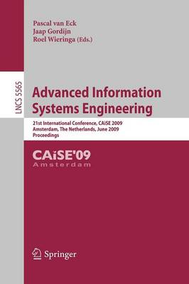 Advanced Information Systems Engineering: 21st International Conference, CAiSE 2009, Amsterdam, The Netherlands, June 8-12, 2009, Proceedings