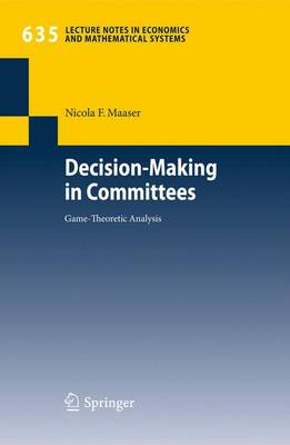 Decision-Making in Committees: Game-Theoretic Analysis
