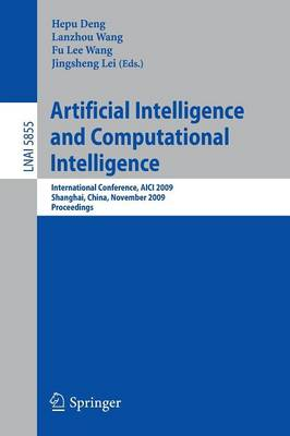 Artificial Intelligence and Computational Intelligence: International Conference, AICI 2009, Shanghai, China, November 7-8, 2009, Proceedings