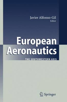 European Aeronautics: The Southwestern Axis