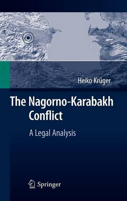 The Nagorno-Karabakh Conflict: A Legal Analysis