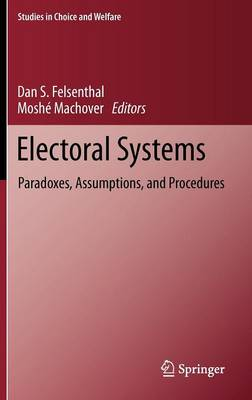 Electoral Systems: Paradoxes, Assumptions, and Procedures