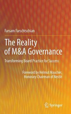 The Reality of M&A Governance: Transforming Board Practice for Success