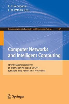 Computer Networks and Intelligent Computing: 5th International Conference on Information Processing, ICIP 2011, Bangalore, India, August 5-7, 2011. Proceedings