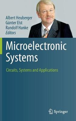 Microelectronic Systems: Circuits, Systems and Applications