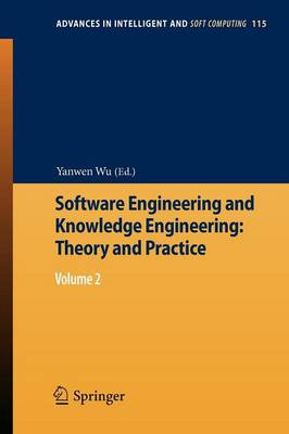 Software Engineering and Knowledge Engineering: Theory and Practice: Volume 2