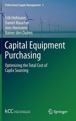 Capital Equipment Purchasing: Optimizing the Total Cost of CapEx Sourcing