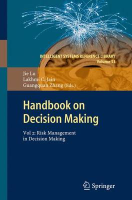 Handbook on Decision Making: Vol 2: Risk Management in Decision Making