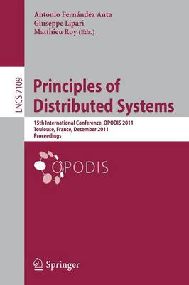 Principles of Distributed Systems: 15th International Conference, OPODIS 2011, Toulouse, France, December 13-16, 2011, Proceedings