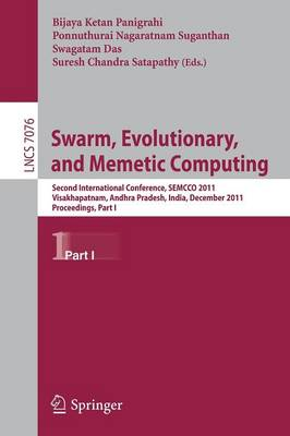 Swarm, Evolutionary, and Memetic Computing: Second International Conference, SEMCCO 2011, Visakhapatnam, India, December 19-21, 2011, Proceedings, Part I