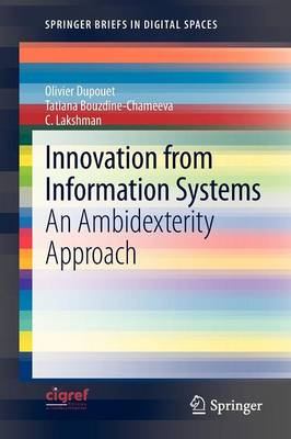 Innovation from Information Systems: An Ambidexterity Approach