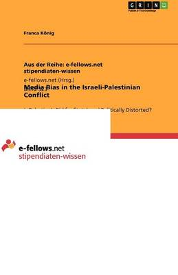 Media Bias in the Israeli-Palestinian Conflict